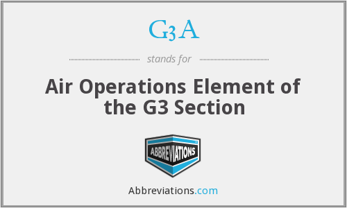 G3A - Air Operations Element of the G3 Section