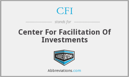 CFI - Center For Facilitation Of Investments