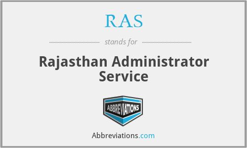 RAS - Rajasthan Administrator Service