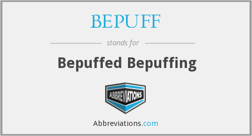 What does BEPUFF stand for?
