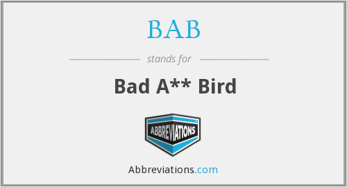 BAB - Bad A** Bird