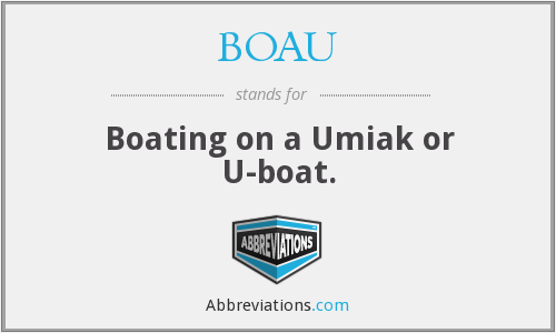 What does BOAU stand for?