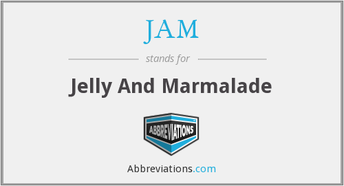 JAM - Jelly And Marmalade