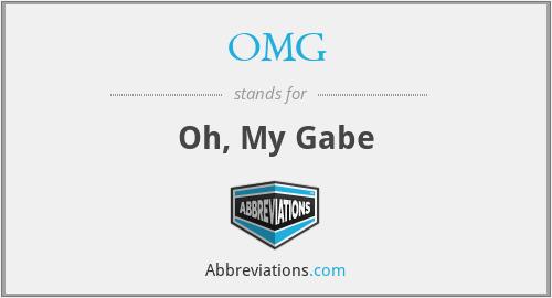 OMG - Oh, My Gabe