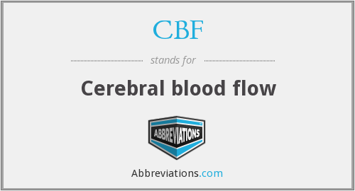 CBF - Cerebral blood flow