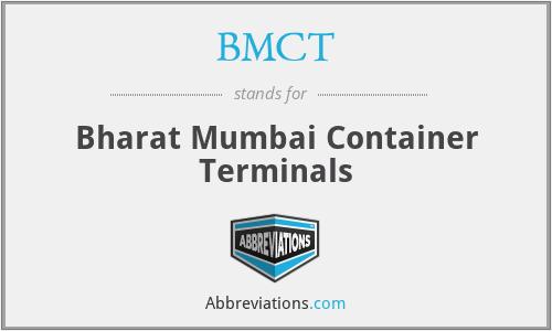 BMCT - Bharat Mumbai Container Terminals
