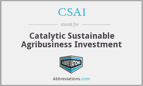 CSAI - Catalytic Sustainable Agribusiness Investment