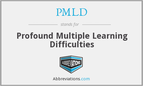 PMLD - Profound Multiple Learning Difficulties