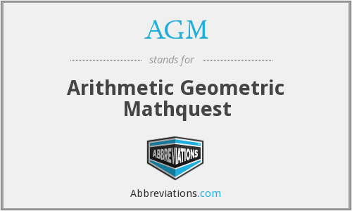 AGM - Arithmetic Geometric Mathquest