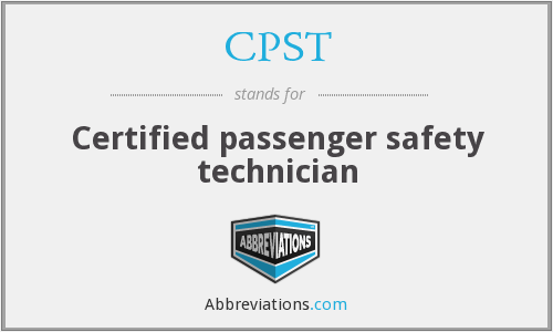 CPST - Certified passenger safety technician