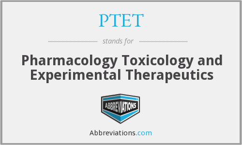 PTET - Pharmacology Toxicology and Experimental Therapeutics