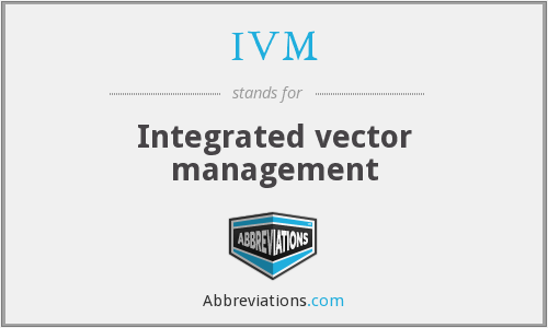 IVM - Integrated vector management