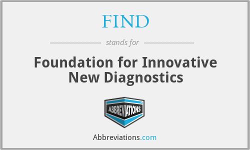 FIND - Foundation for Innovative New Diagnostics