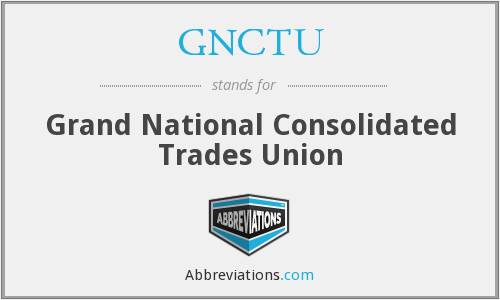 What does GNCTU stand for?