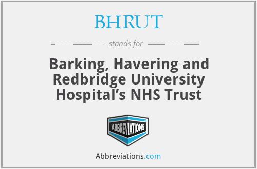 BHRUT - Barking, Havering and Redbridge University Hospital's NHS Trust
