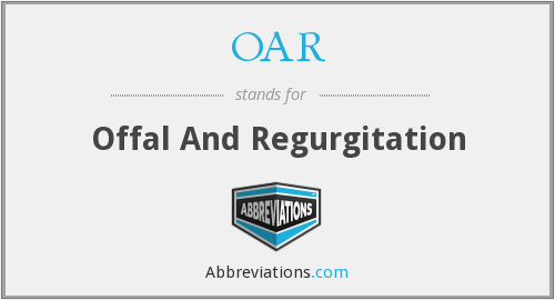 OAR - Offal And Regurgitation