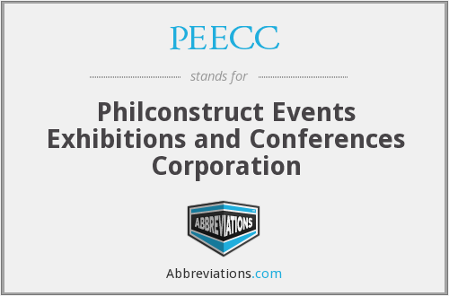 PEECC - Philconstruct Events Exhibitions and Conferences Corporation