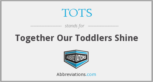 TOTS - Together Our Toddlers Shine