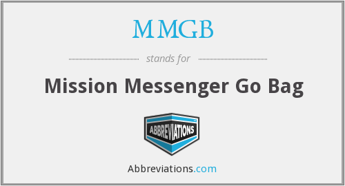 MMGB - Mission Messenger Go Bag