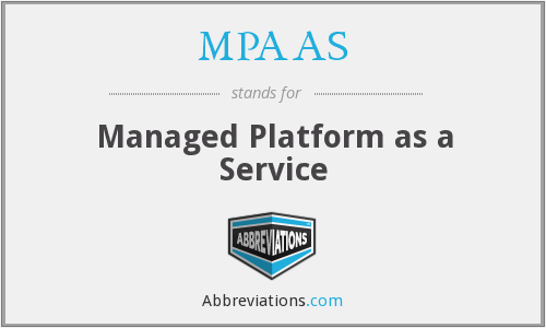 What does MPAAS stand for?