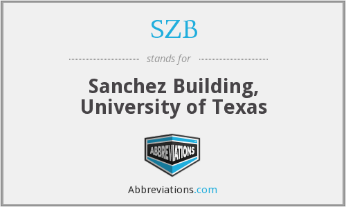 SZB - Sanchez Building, University of Texas