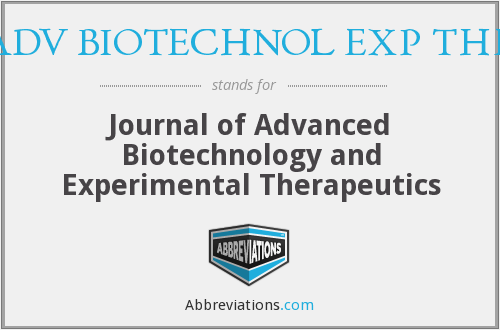 J ADV BIOTECHNOL EXP THER - Journal of Advanced Biotechnology and Experimental Therapeutics