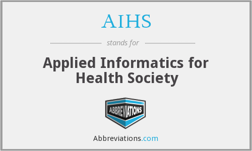 AIHS - Applied Informatics for Health Society