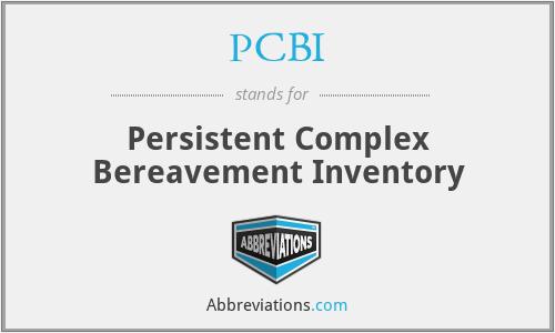 PCBI - Persistent Complex Bereavement Inventory