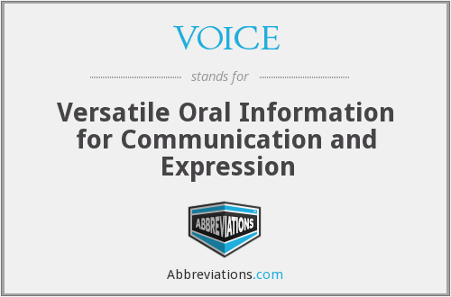 VOICE - Versatile oral information for communication and expression