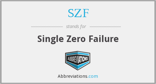 SZF - Single Zero Failure