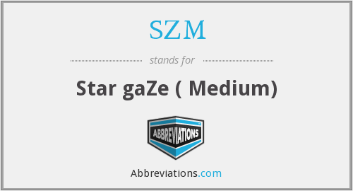 SZM - Star gaZe ( Medium)