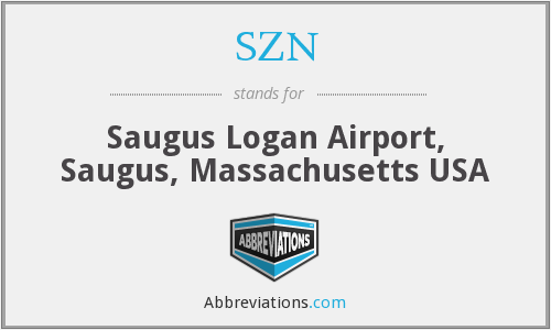 SZN - Saugus Logan Airport, Saugus, Massachusetts USA