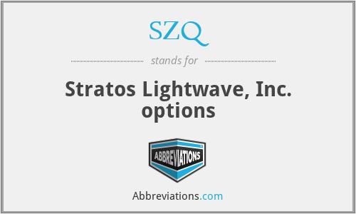 SZQ - Stratos Lightwave, Inc. options