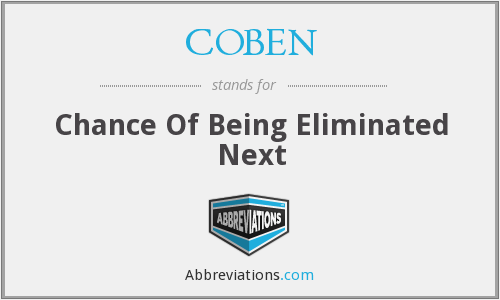 COBEN - Chance Of Being Eliminated Next