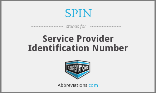 SPIN - Service Provider Identification Number