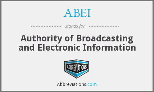 ABEI - Authority of Broadcasting and Electronic Information