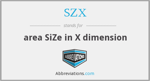 SZX - area SiZe in X dimension