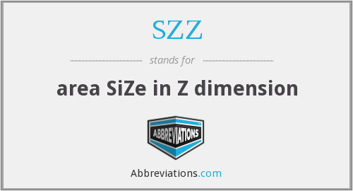 SZZ - area SiZe in Z dimension