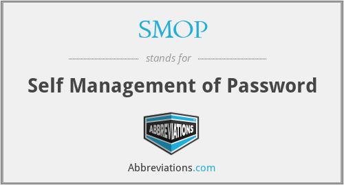 SMOP - Self Management of Password