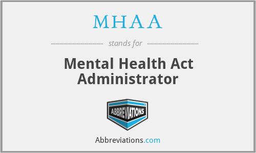 MHAA - Mental Health Act Administrator