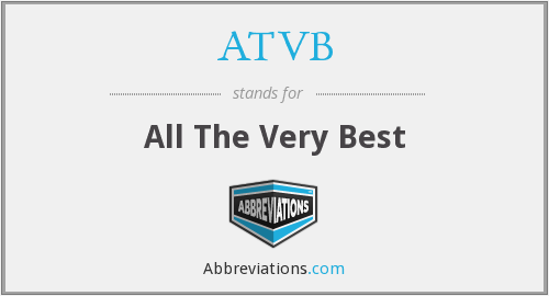 ATVB - All The Very Best
