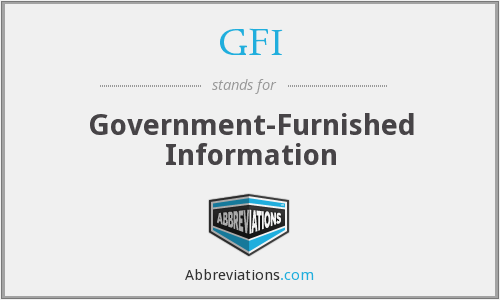 GFI - Government Furnished Information
