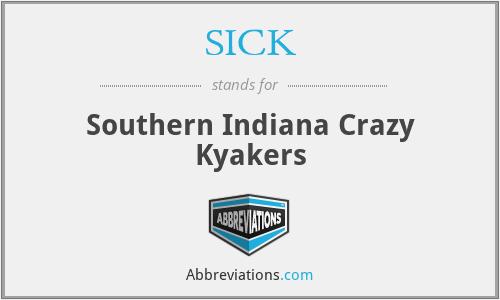 SICK - Southern Indiana Crazy Kyakers