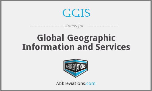 GGIS - Global Geographic Information and Services