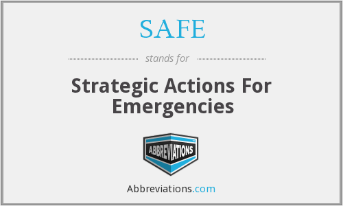 SAFE - Strategic Actions For Emergencies