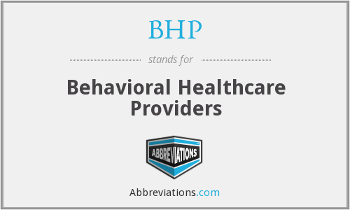 BHP - Behavioral Healthcare Providers
