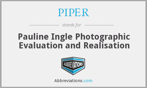 PIPER - Pauline Ingle Photographic Evaluation and Realisation