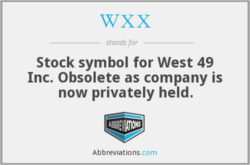 What does WXX stand for?
