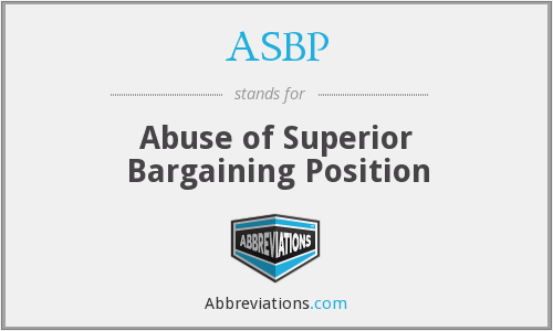 ASBP - Abuse of Superior Bargaining Position