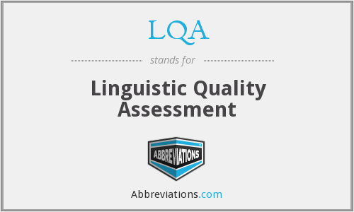 LQA - Linguistic Quality Assessment